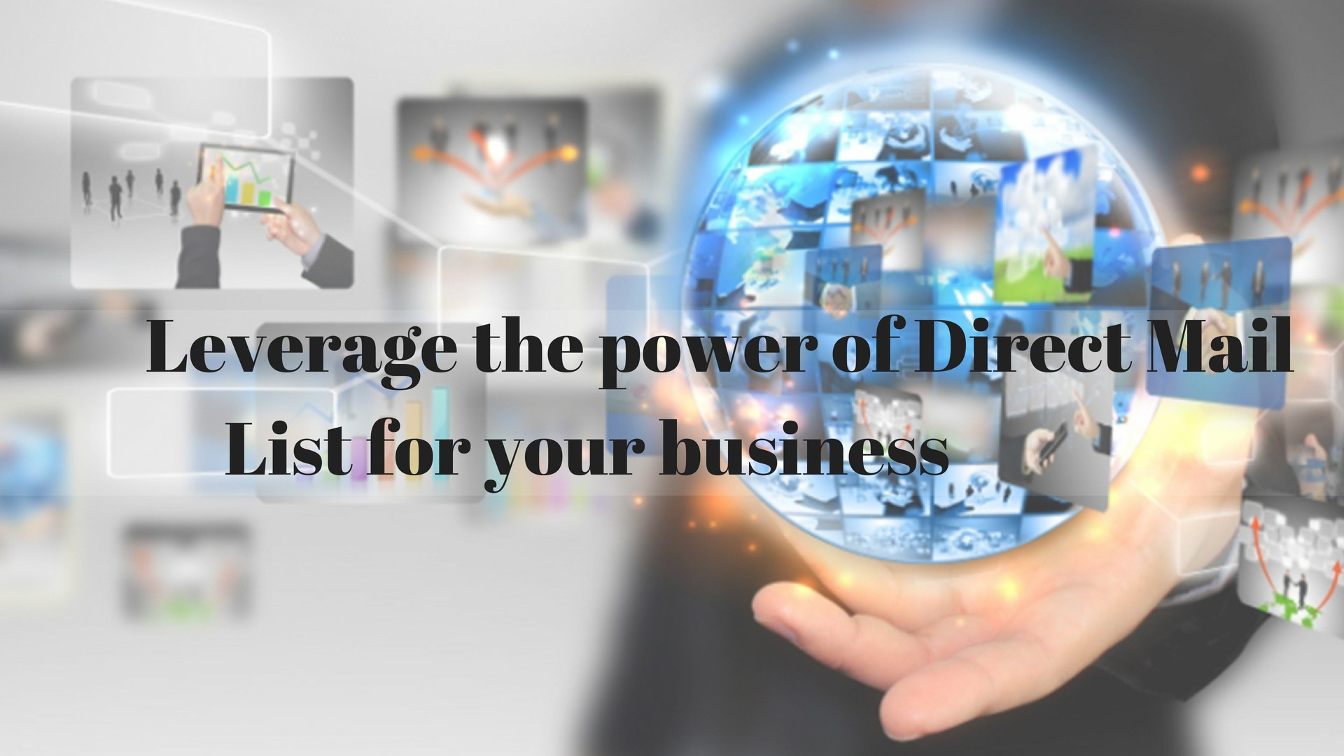 Leverage the power of Direct Mail List